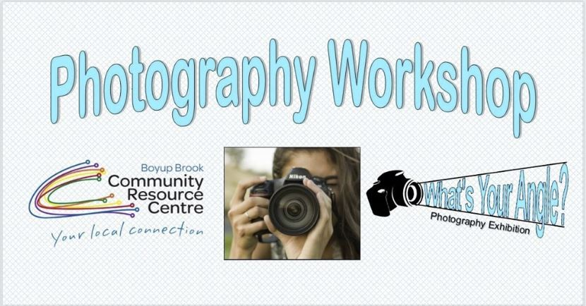 Photography Workshop – Boyup Brook CRC